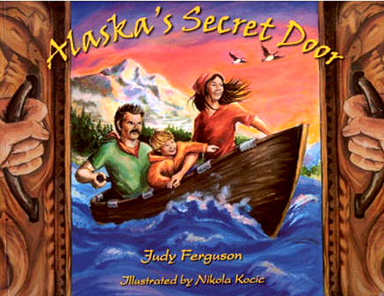 Alaska's Secret Door -- front cover